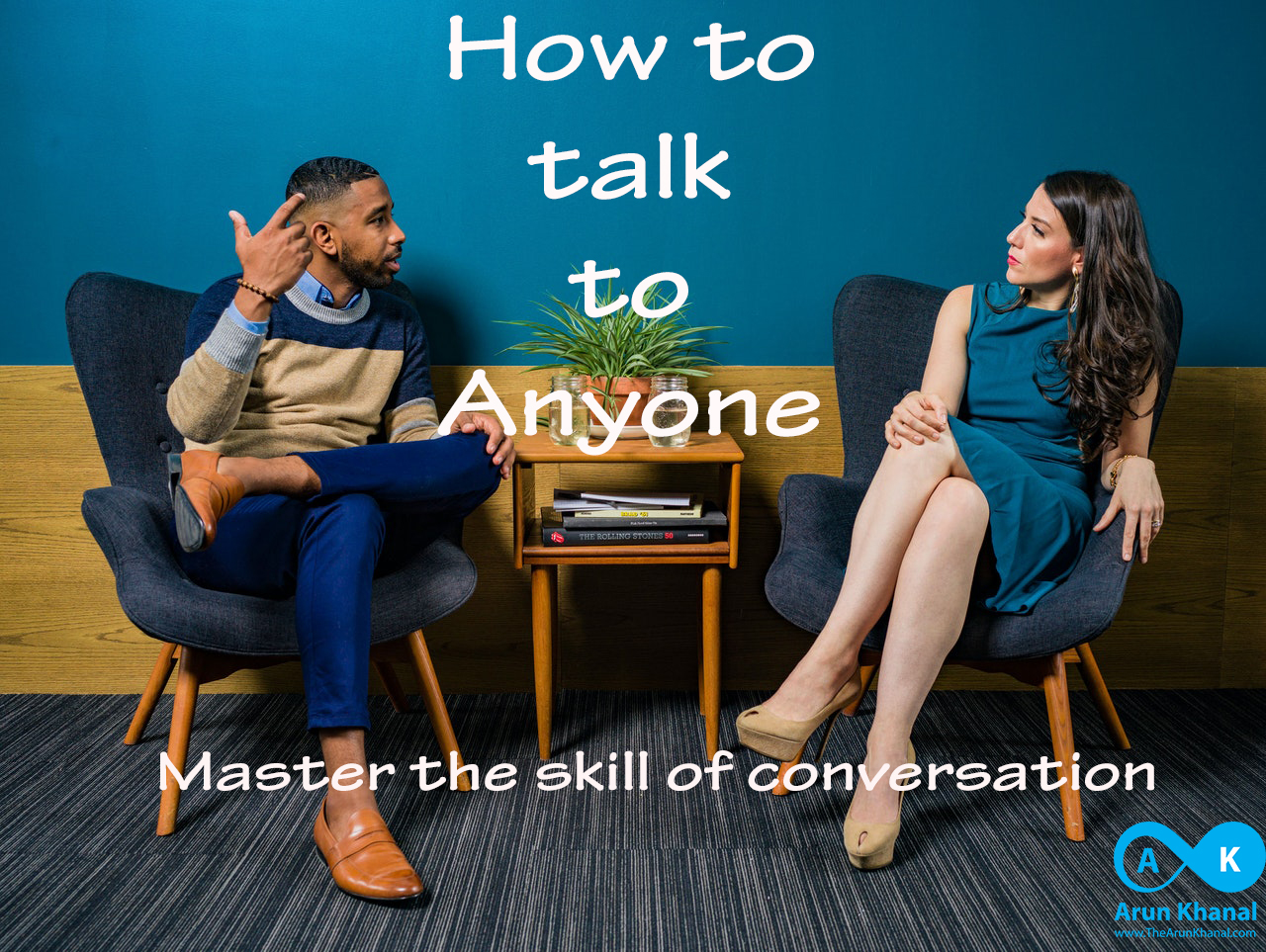 Master the skill of conversation and talk to anyone