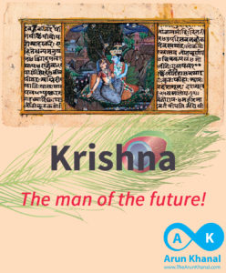 Introduction: Krishna, The Man of the Future