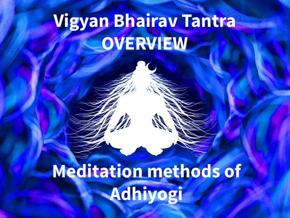 Vigyan Bhairav Tantra Overview